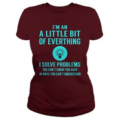 A Little Bit Of Everthing I Solve Problem Job Title Shirts #gift #ideas #Popular #Everything #Videos #Shop #Animals #pets #Architecture #Art #Cars #motorcycles #Celebrities #DIY #crafts #Design #Education #Entertainment #Food #drink #Gardening #Geek #Hair #beauty #Health #fitness #History #Holidays #events #Home decor #Humor #Illustrations #posters #Kids #parenting #Men #Outdoors #Photography #Products #Quotes #Science #nature #Sports #Tattoos #Technology #Travel #Weddings #Women