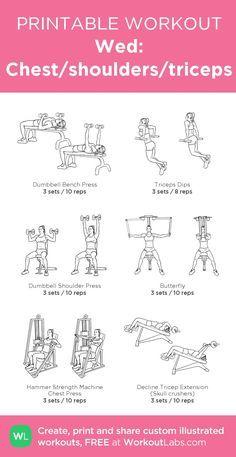 Wed: Chest/shoulders/triceps: my custom printable workout by @WorkoutLabs #workoutlabs #customworkout