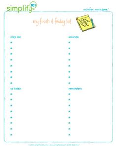 Use our Finish It Friday printable to organize your weekend plans. Includes space for your to-do list, play list, errand list, and reminders.