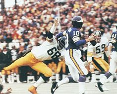 L.C. Greenwood chased and harassed Vikings QB Fran Tarkenton all game long in Super Bowl IX (1975). The Steelers went on to win (16-6)the first of what would be many more Super Bowls to come.