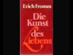 Erich Fromm   Die Kunst des Liebens