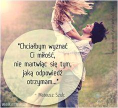 Chciałbym wyznać Ci miłość... #Szulc-Mateusz,  #Miłość