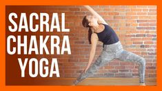 45 min Sacral Chakra Yoga - Yoga for HIPS Strength & Stretch