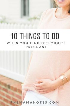 10 things to do when  you're pregnant   The Mama Notes