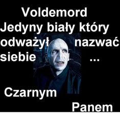 Read 14 from the story Czarny Humor Meme by (pietrucha) with reads. Harry Potter Mems, Harry Potter Quiz, Harry Potter Fan Art, Funny Mems, Harry Potter Wallpaper, Movie Facts, Sci Fi Movies, Wtf Funny, Best Memes