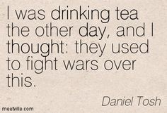 tea quotes - Google Search