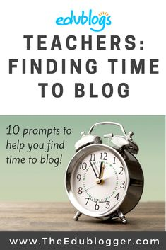 Many teachers indicate that finding time to blog is their biggest obstacle. We have proposed ten questions you can ask yourself to help overcome this hurdle. The Edublogger | Edublogs