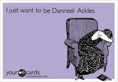 Actually I just want to be Genevieve, but Danneel would be great too!