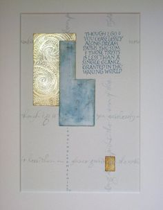 Text: Ono No Komachi. Calligraphy, Georgia Angelopoulos. White gold, gesso and gouache.
