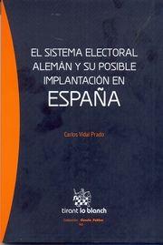 El sistema electoral alemán y su posible implantación en España. Carlos Vidal…