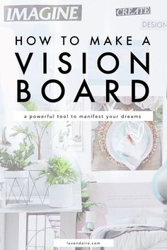How to Make a Vision Board + Current Me vs Future Me - Lavendaire Home Remedy For Cough, Cold Home Remedies, Coldsore Remedies Quick, Digital Vision Board, Las Vegas, Creating A Vision Board, Natural Remedies For Anxiety, Natural Cures, Natural Skin