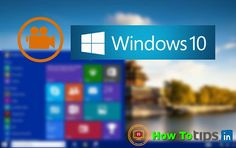 How To Record Screen In Windows 10 Without Any Software,How To Record Screen In Windows,Windows 10,Windows 10 Apps, Windows 10 Tools,Screen Recorder,Record Screen Without Root,