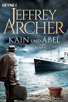Kain und Abel: Kain und Abel 1 - Roman (Kain-Serie) (German Edition) par [Archer, Jeffrey]