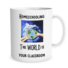 Welcome to Mugalomania!  This listing is for the an 11 oz. white ceramic mug with an funny saying.  The Mug says Homeschooling The WORLD is your classroom There is also an image of hands on a globe in the center of the mug.  The image will be printed on TWO sides of the mug, so you can see the image whether you drink with your right hand or your left hand.  Our mugs are made with sublimation printing and a heat press. The image will be baked into the mug and is very durable and dishwasher…