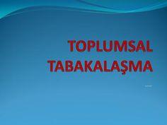 TOPLUMSAL TABAKALAŞMA>