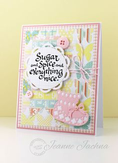 Jeanne Jachna: A Kept Life – SSCB #42 - Mongrams & Verse - 4/1/15.  (Stamps:  Serendipity Stamps - Sugar & Spice, Snips & Snails.  Dies: Serendipity Stamps Baby Bootie, and Baby Bootie Background Dies).