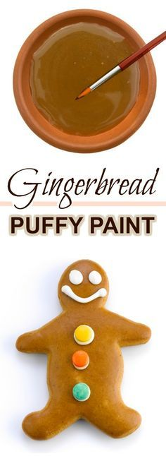 FUN KID PROJECT: Make puffy paint that smells just like gingerbread!! #Christmascraftsforkids #gingerbreadpaintrecipe