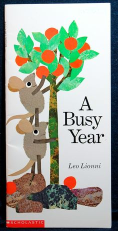 A Busy Year, by Leo Lionni