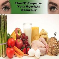 Foods That Improve Eye Vision