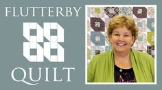 The Flutterby Quilt: Easy Quilting Project with Jenny Doan of Missouri S...