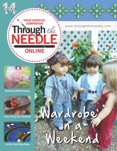 Through the Needle Online Magazine, Issue #14 includes doll wardrobe and much more? Free download of the magazine