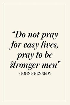 JFK Quotes That Prove His Wisdom is as Legendary as His Presidency John F. Kennedy s most legendary and memorable quotes. Kennedy s most legendary and memorable quotes. Kennedy Quotes, Motivacional Quotes, Quotable Quotes, Wisdom Quotes, Lyric Quotes, Quotes Women, People Quotes, Mood Quotes, Famous Quotes About Life