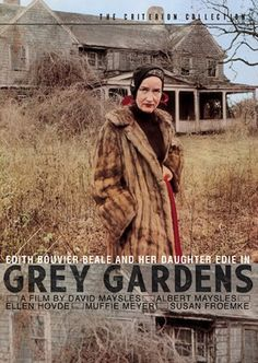 """Grey Gardens movie poster and the home of Edith Bouvier Beale, and her daughter, known as """"Little Edie,"""" who were living together in this broken-down family mansion in East Hampton. In 2009 the HBO movie """"Grey Gardens"""" told their story. Edith Bouvier Beale, Jackie Kennedy, Los Kennedy, Jackie O's, Grey Gardens Movie, Gray Gardens, Grey Gardens Documentary, Documentary Film, Cinema Tv"""