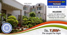 https://flic.kr/p/KwiZxi | park-ridge-Rewari Independence Day Celebration packages near Delhi Rs-7500/- Percouple…