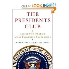 Last week in Time, there was a really interesting article based on this book talking about the relations among the 5 living presidents. Should be good!