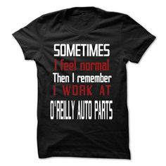 TT - I Work At OREILLY AUTO PARTS - #gifts #baby gift. SAVE => https://www.sunfrog.com/LifeStyle/TT--I-Work-At-OREILLY-AUTO-PARTS.html?68278