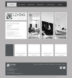 Living Studio è contemporaneamente un negozio di arredamento ed antiquariato e uno studio di progettazione architettonica.  La sede di Mendicino è stata inaugurata da poco ed il sito web è in via di ultimazione.  Il sito è realizzato con wordpress e permette al cliente di aggiornare autonomamente sia il portfolio dei progetti realizzati, sia il catalogo del negozio. Lo schema dei colori è stato scelto dal committente.    TIPOLOGIA  Sito web dinamico    CMS  Wordpress