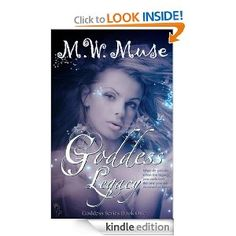 FREE  Goddess Legacy: Goddess Series Book 1 (Young Adult / New Adult Series): M.W. Muse: Amazon.com: Kindle Store