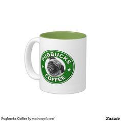 Pugbucks Coffee Two-Tone Coffee Mug http://www.zazzle.com/pugbucks_coffee_two_tone_coffee_mug-168108694707212130?color=lime&design.areas=%5Bzazzle_mug_11_front%5D&view=113341110553058905&rf=238588924226571373
