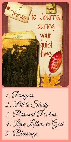 5 Reasons to Journal to keep focused and enjoy your quiet time with the Lord. ~  1-minute devotion.