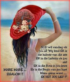 Goeie More. G Morning, Good Morning Wishes, Day Wishes, Good Morning Quotes, Paracord Belt, Boss Wallpaper, Afrikaanse Quotes, Goeie Nag, Goeie More