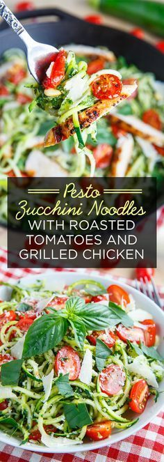 Pesto Zucchini Noodles with Roasted Tomatoes and Grilled Chicken - 7 Delicious Dinners For Your Busy Week Zoodle Recipes, Spiralizer Recipes, Veggie Recipes, Paleo Recipes, Chicken Recipes, Cooking Recipes, Recipe Chicken, Tapas Recipes, Skinny Recipes