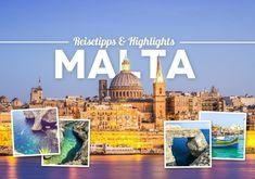 Malta Sehenswürdigkeiten, Highlights, Reisetipps