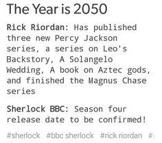 Sherlock and PJO the year 2050 Solangelo, Percabeth, Johnlock, Oncle Rick, Team Leo, Rick Riordan Books, Percy Jackson Fandom, Heroes Of Olympus, Book Fandoms