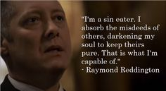 """Red is seriously my favorite. Yes, he's technically a """"bad guy,"""" but he's still a good man at heart who helps out a lot of people and does his best to avoid hurting innocents. Blacklist Tv Show, The Blacklist Quotes, James Spader Blacklist, Tv Show Quotes, Movie Quotes, Life Quotes, Normal Quotes, Red Quotes, Boston Legal"""