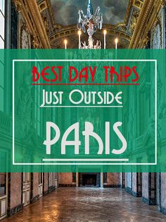 Are you planning your next tour to France but you are looking for the best day trips outside Paris? Say no more, I have some recommendations for you.
