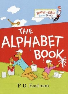 The Alphabet Book. By P.D. Eastman. Call # EAS