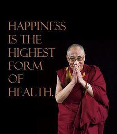 Anything #DalaiLama professes is always spot on, and I couldn't agree more with this analogy: )  happiness = health