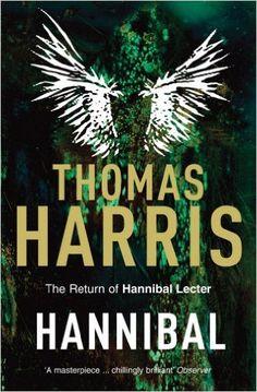 Hannibal: (Hannibal Lecter): Amazon.co.uk: Thomas Harris: 9780099532941: Books