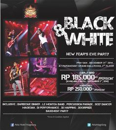 Save the Date and celebrate New Year's countdown with us in Black and White Party   #atriamagelang #AyoKeMagelang2015