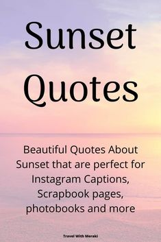 Get inspired with these beautiful sunset quotes. They make great sunset Instragram captions, photobook quotes, travel quotes and more. Change Quotes Funny, Funny Romantic Quotes, Sunset Quotes Instagram, Sunset Captions For Instagram, Sky Quotes, Nature Quotes, Lyric Quotes, Sunset Quotes Beautiful, Family Vacation Quotes