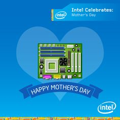 Ever wondered why it's called a motherboard? That's because, like mothers, it's at the centre of making things work. Happy Mothers' Day! #HappyMothersDay