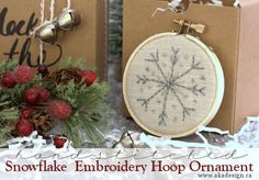 Snowflake Embroidery Hoop Ornament - nice handmade gift! http://akadesign.ca/snowflake-embroidery-hoop-ornaments-handmade-gifts/