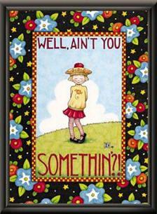 Mary Engelbreit Ain't You 11x14 Framed Print
