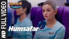 Humsafar (Full Video) Female Version | Varun & Alia Bhatt | Akhil Sachde...