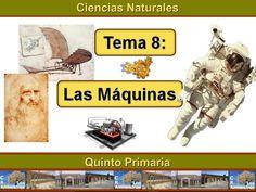 """Unidad 8 de Ciencias de la Naturaleza de 5º de Primaria: """"Las máquinas"""" Kid Science, Baseball Cards, Education, Feelings, History, Nature, Interactive Activities, Science Projects, Science For Toddlers"""